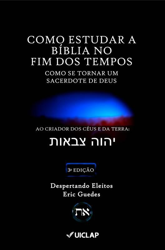 Como Estudar a Bíblia no Fim dos Tempos