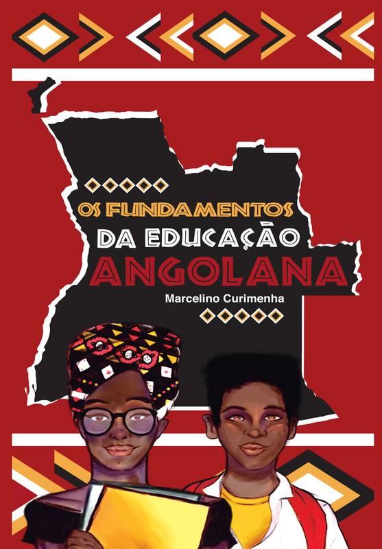 Os Fundamentos da Educação Angolana