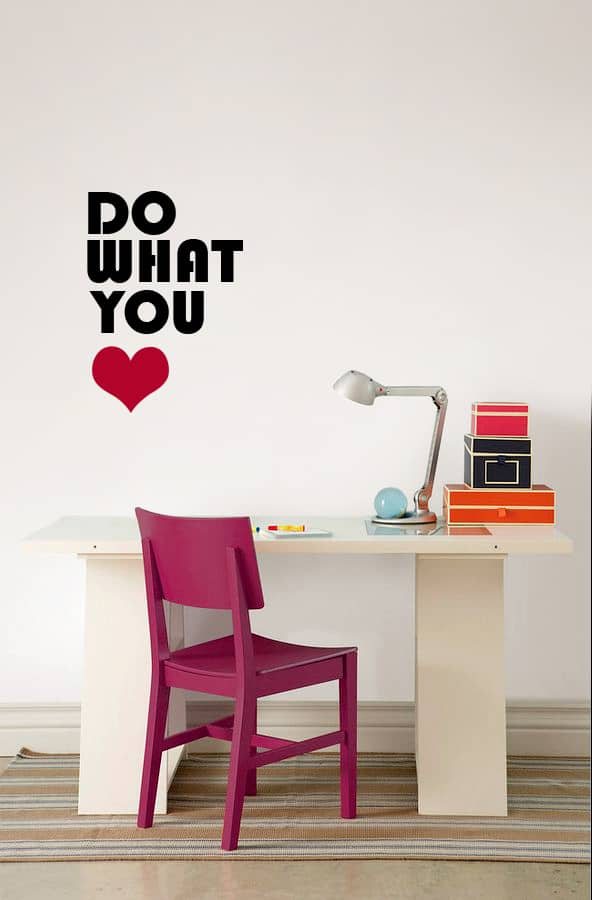 Do What you Love Kids room sticker