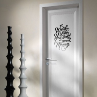 Work Like you dont need the Money Door room sticker