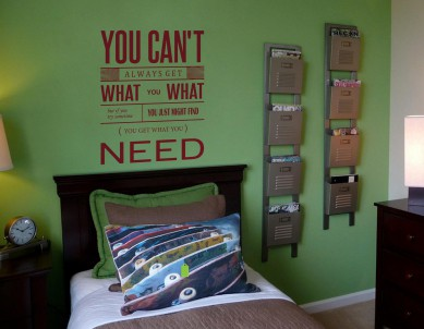 You Cant Always Get What you Want Wall Sticker
