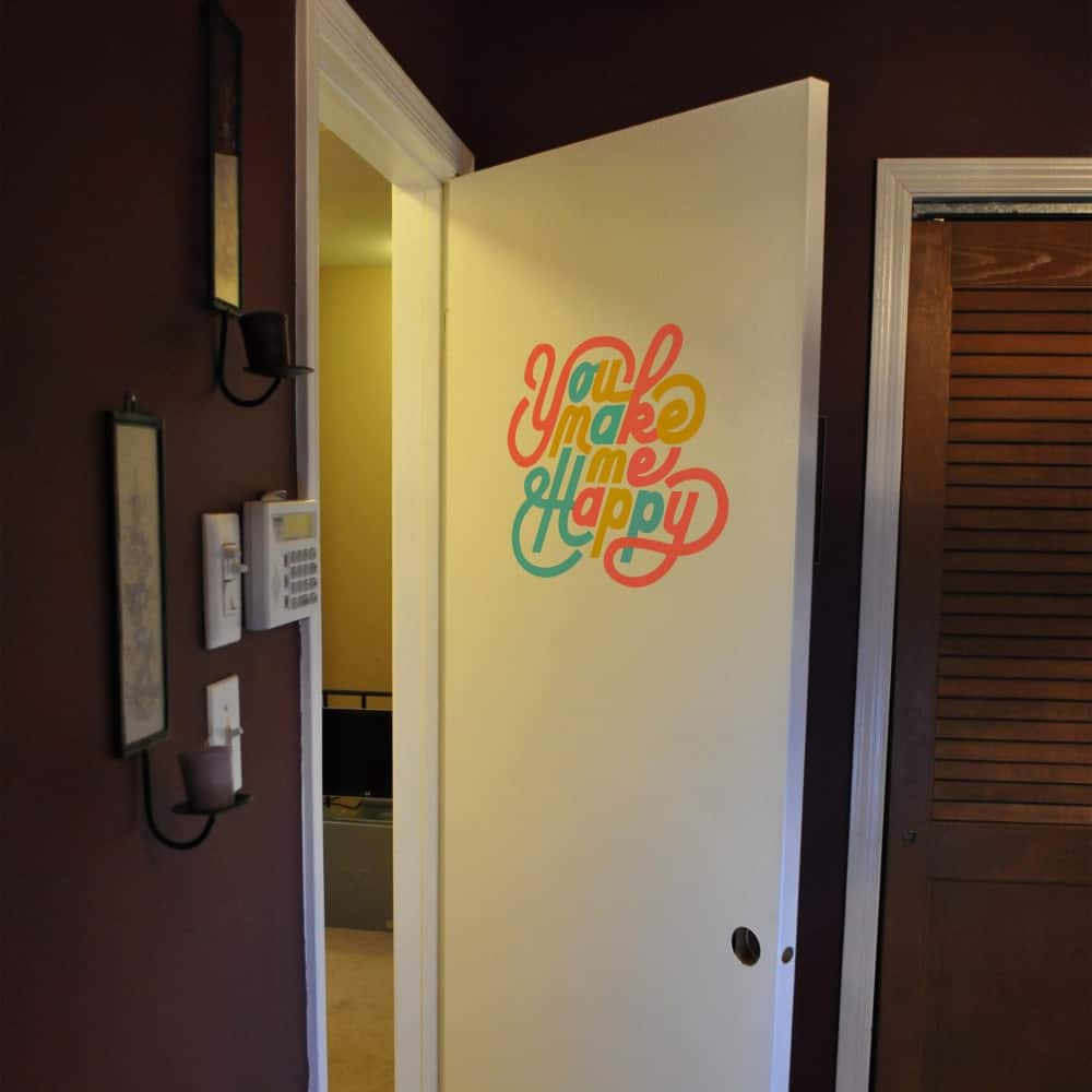 You make me Happy Door room sticker