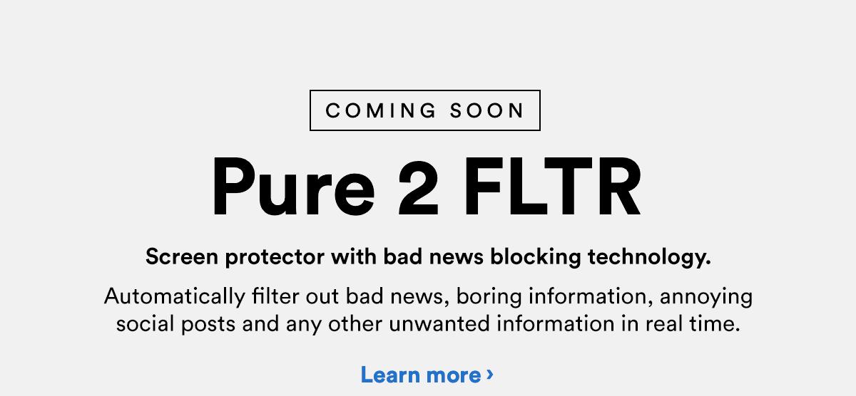 Pure 2 FLTR