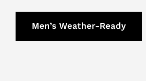 Men's Weather-Ready