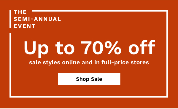 The Semi-Annual Event | Up To 70% Off