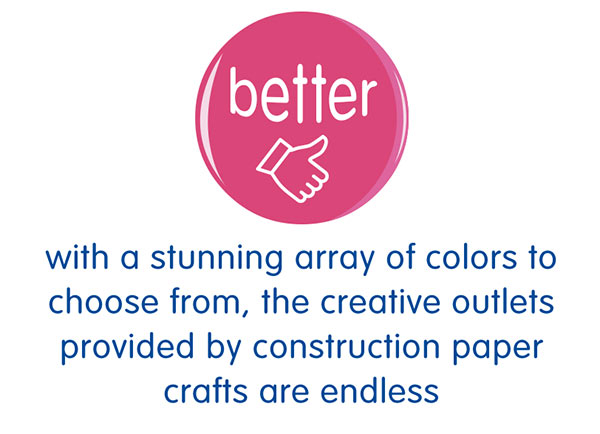 with a stunning array of colors to choose from, the creative outlets provided by construction paper crafts are endless