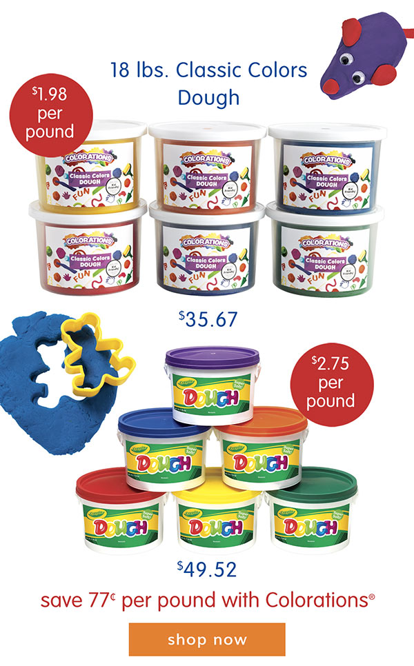 18 lbs. Classic Colors Dough $35.67, $1.98 per pound. Compare to Crayola! Save 77¢ per pound with Colorations®