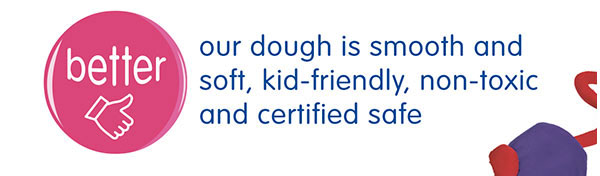 our dough is smooth and soft, kid-friendly, non-toxic and certified safe