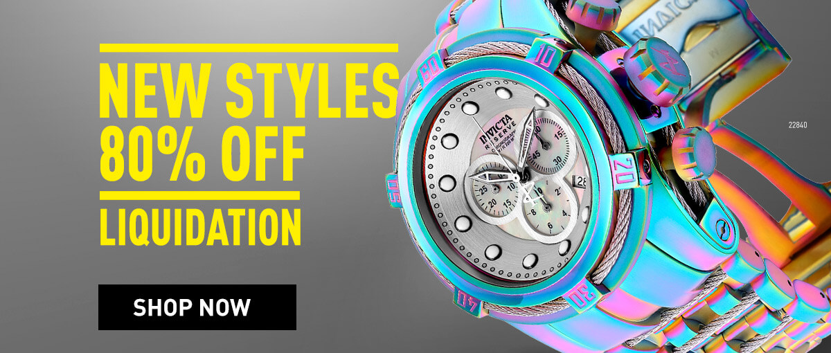 Invicta Liquidation - New Styles Up To 80% OFF