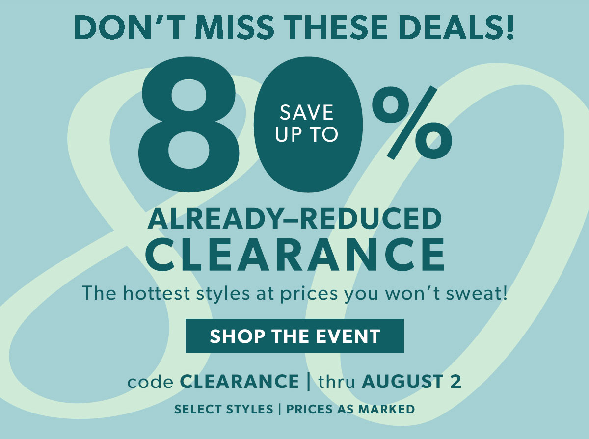 Save up to 80% Already-Reduced Clearance. Shop The Event