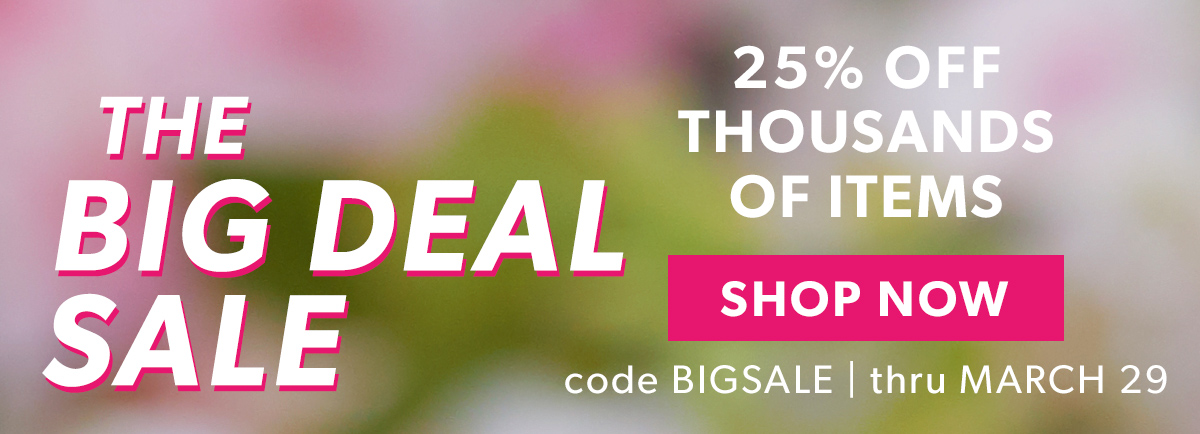 25% Off Thousands of Items. Shop Now.