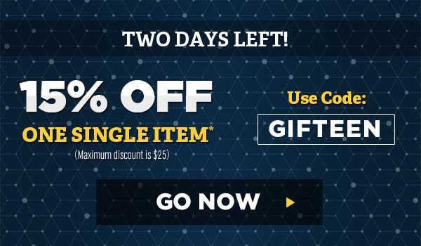 2 Days Left! 15% Off a single item* - Code: GIFTEEN - Go Now