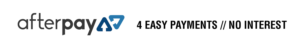 Afterpay - 4 easy payments // no interest