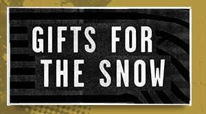 Gifts For The Snow