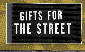 Gifts For The Street