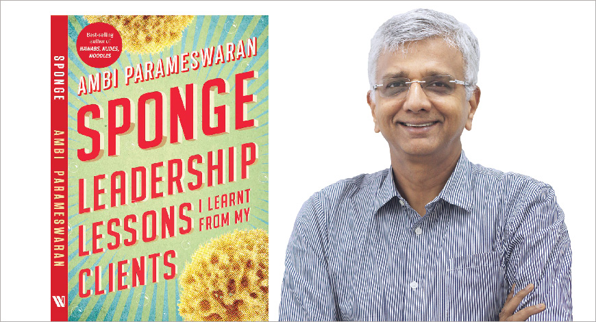 AMBI'S NEW BOOK 'SPONGE': 'VALUE QUALITY OVER COST'