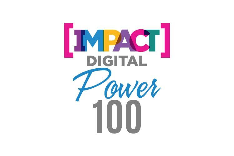 PRESENTING THE IMPACT DIGITAL POWER 100