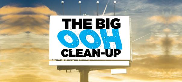 THE BIG OOH CLEAN-UP