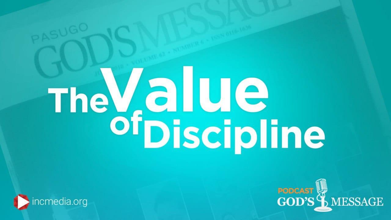 The Value of Discipline