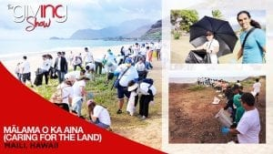 Volunteers along the coast of the beach picking up trash with overlay text Malama O Ka Aina (Caring for The Land)