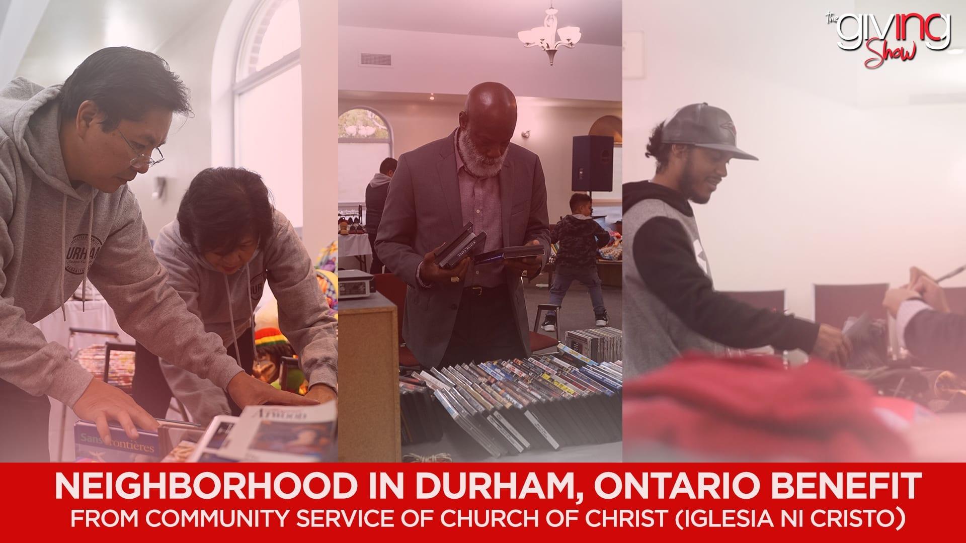 Neighborhood in Durham, Ontario Benefit from Community Service of Church Of Christ (Iglesia Ni Cristo)