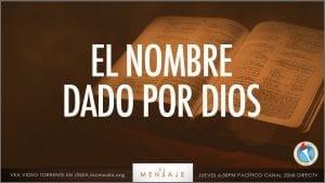 El Nombre Dado Por Dios