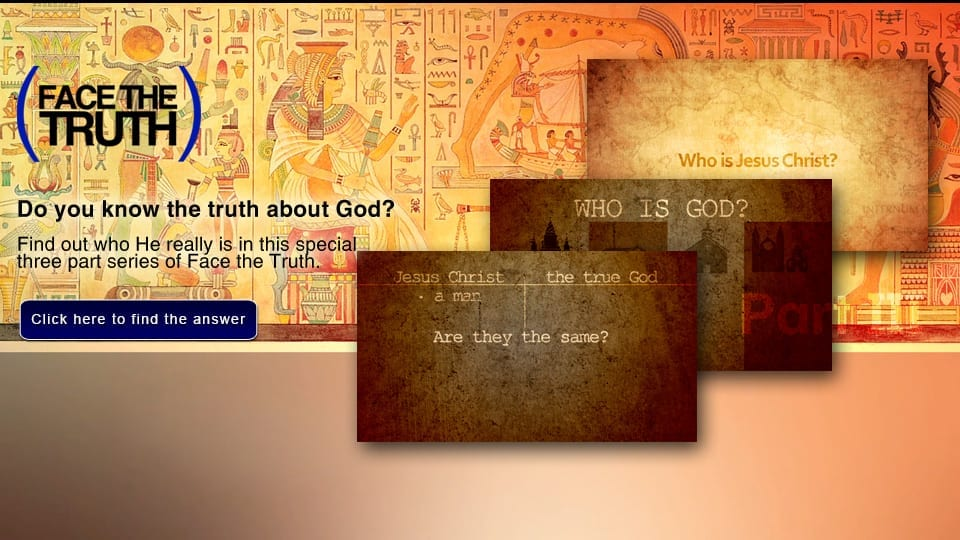 The Truth About God: The God of the Bible