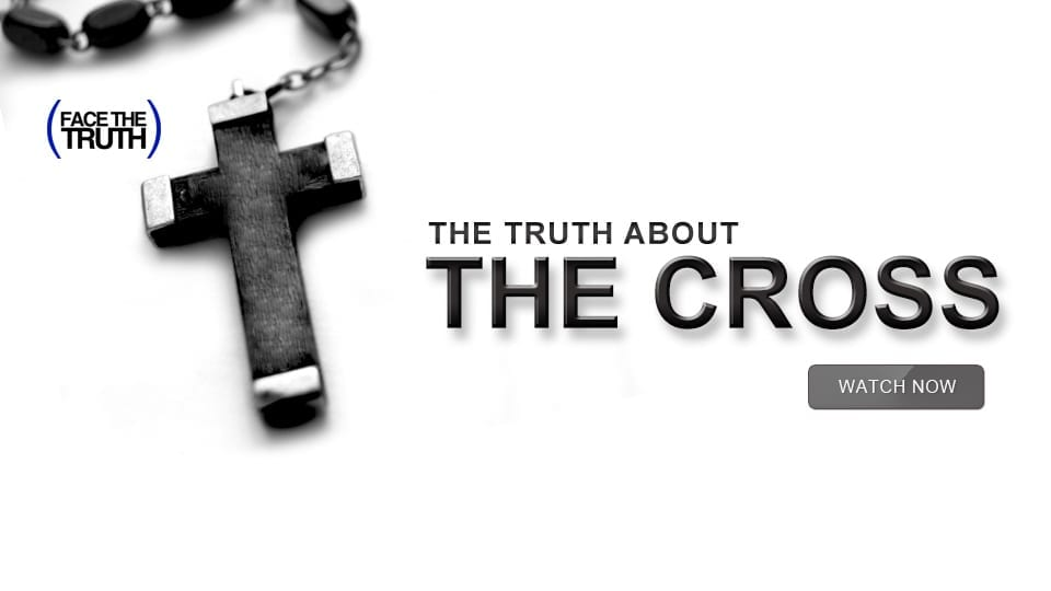 The Truth About the Cross