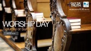 Worship Day: Saturday or Sunday?
