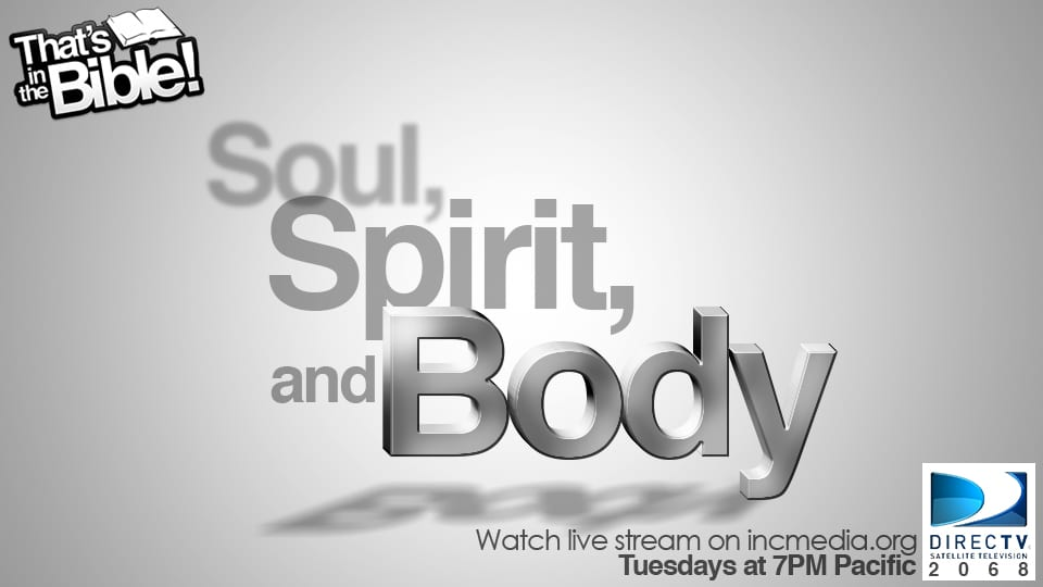 Soul, Spirit & Body