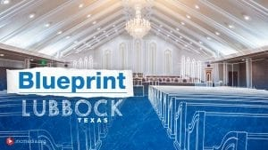 Interior of house of worship with overlay text Blueprint Lubbock Texas