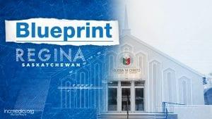 Regina House of Worship with overlay text Blueprint Regina Saskatchewan