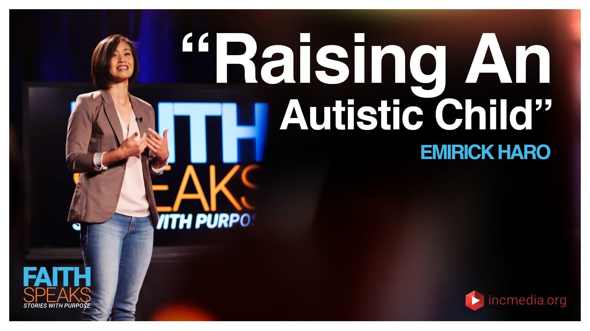 Emirick Haro: Raising an Autistic Child