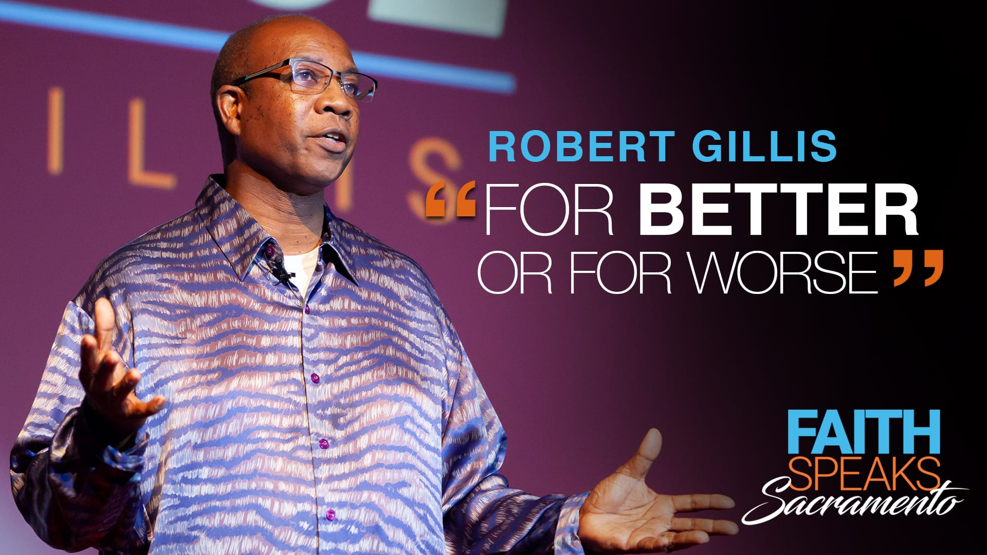 """Robert Gillis: """"For Better or For Worse"""""""