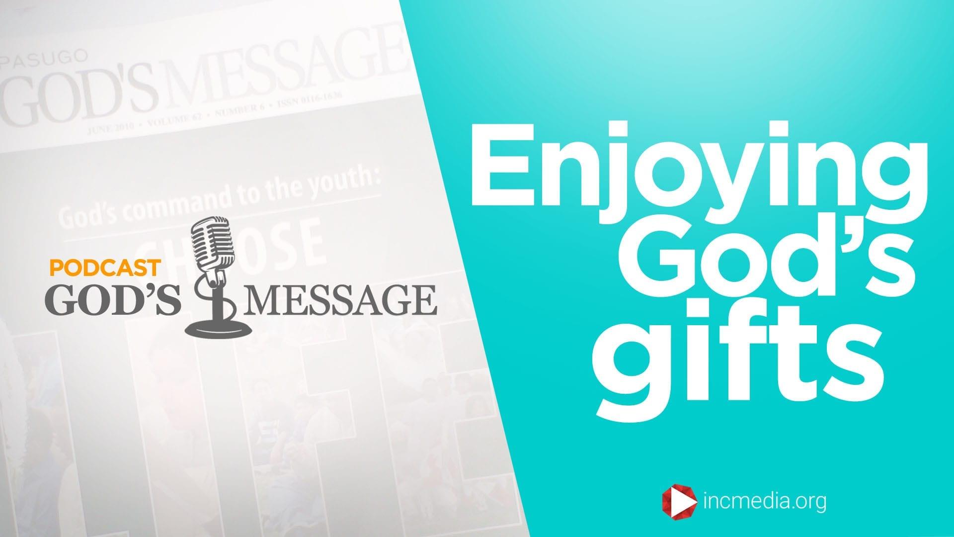 Enjoying God's Gifts