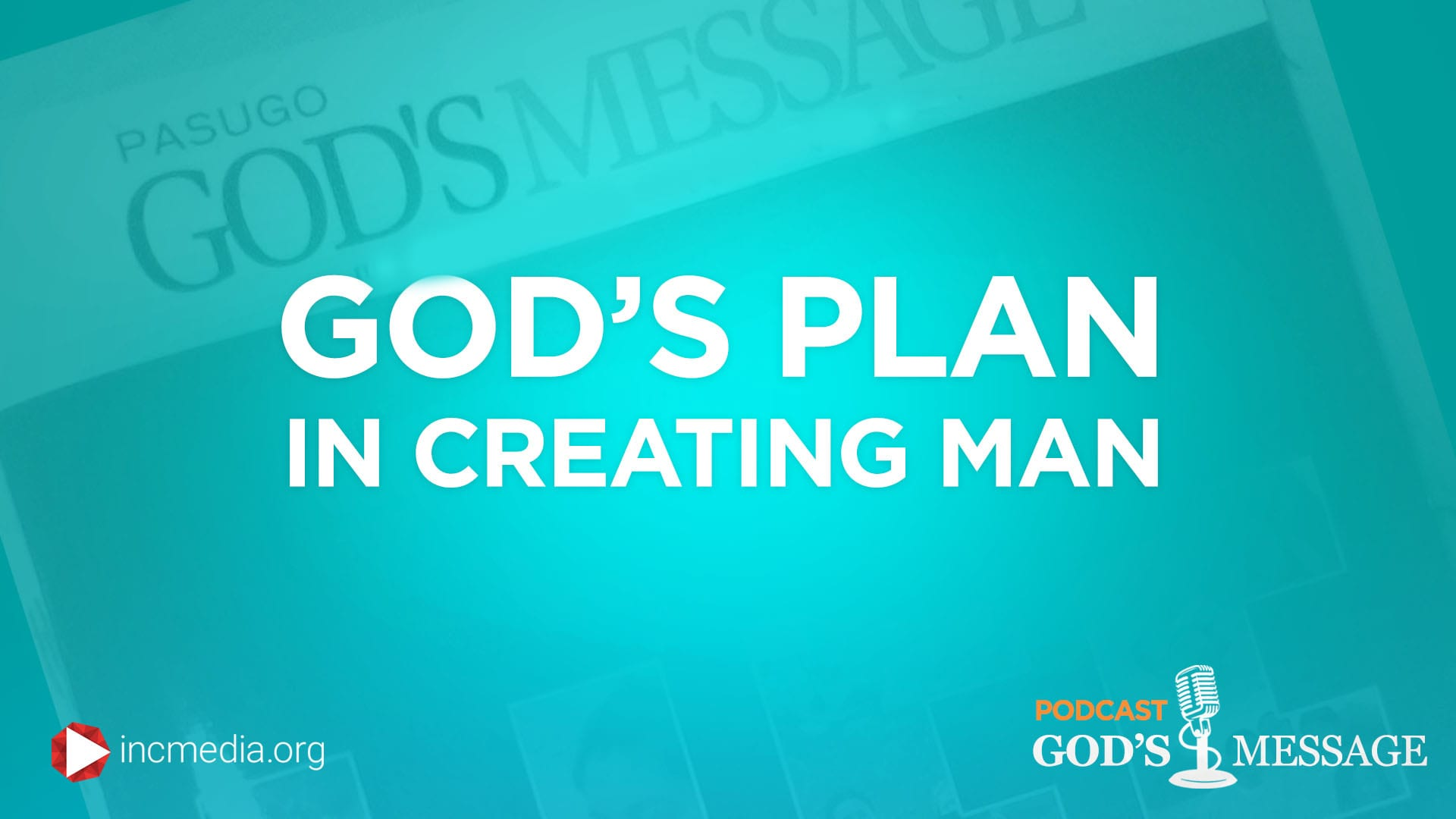 God's Plan In Creating Man