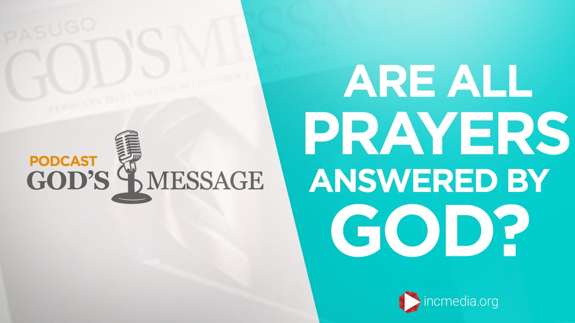 Are All Prayers Answered By God?