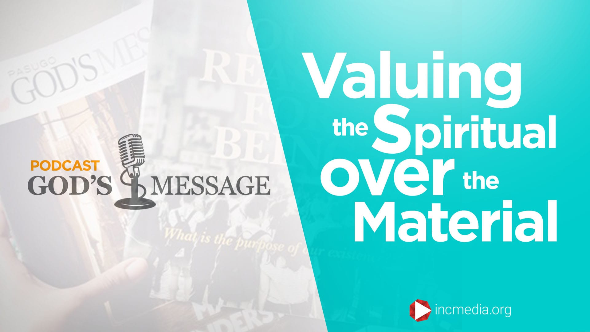 Valuing The Spiritual Over The Material