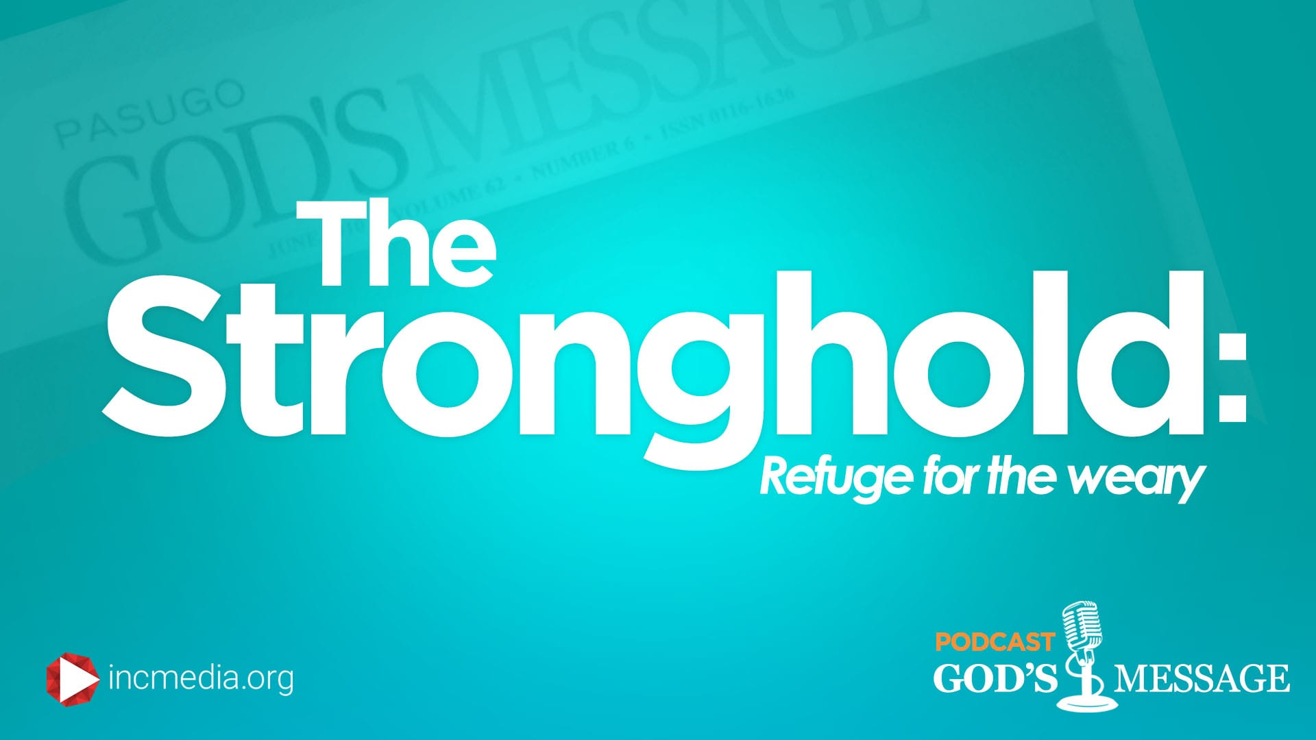 The Stronghold: Refuge for the Weary