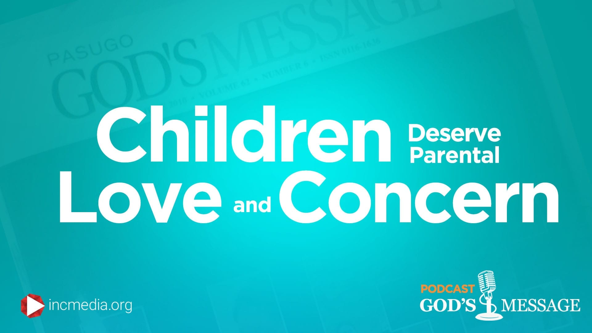 Children Deserve Parental Love and Concern