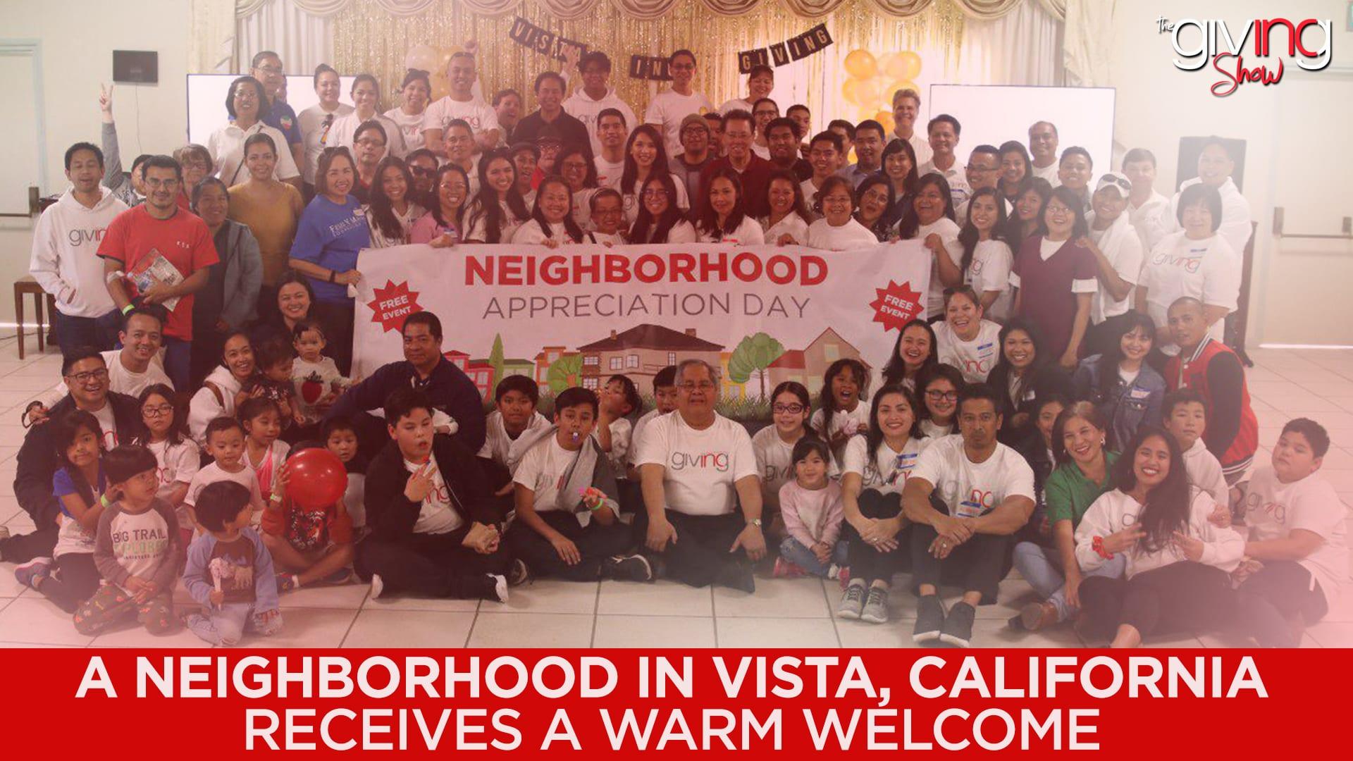 A Neighborhood in Vista, California Receives a Warm Welcome