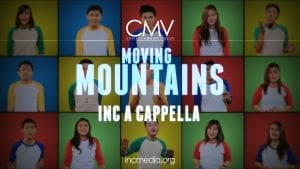 Moving Mountains INC A Capella