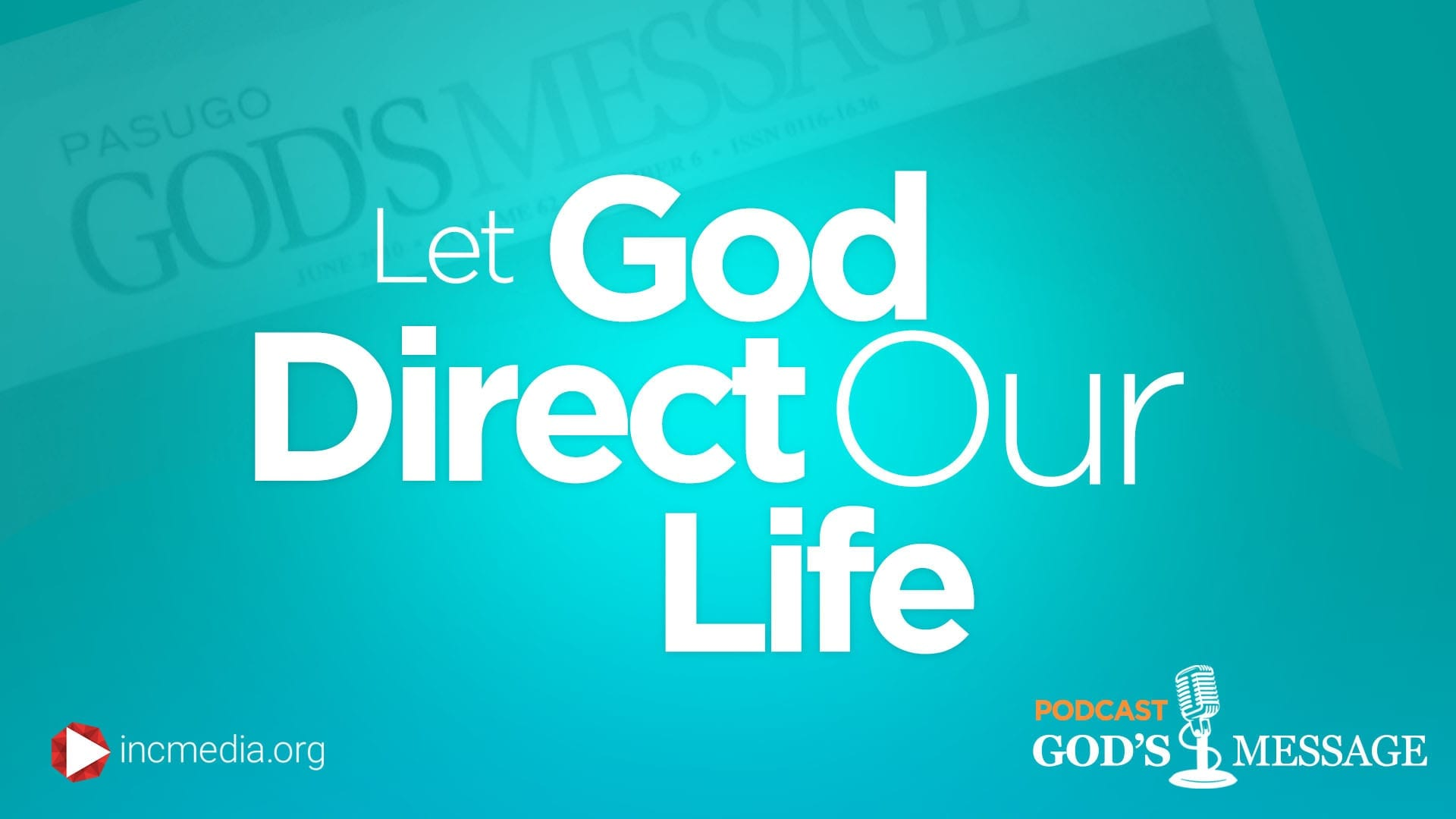 Let God Direct Our Lives
