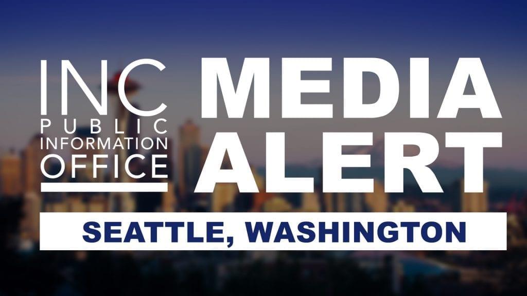 Seattle city scape with text: INC Public Information Office, Media Alert, Seattle Washington