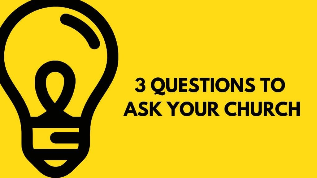 Yellow background with a lightbulb with text that says 3 Questions to Ask Your Church.