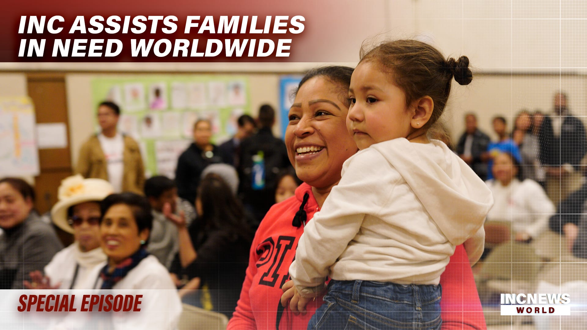 INC Assists Families in Need Worldwide