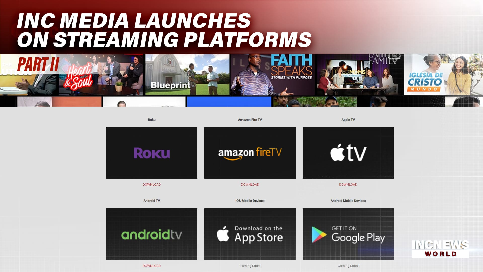 INC Media Launches on Streaming Platforms