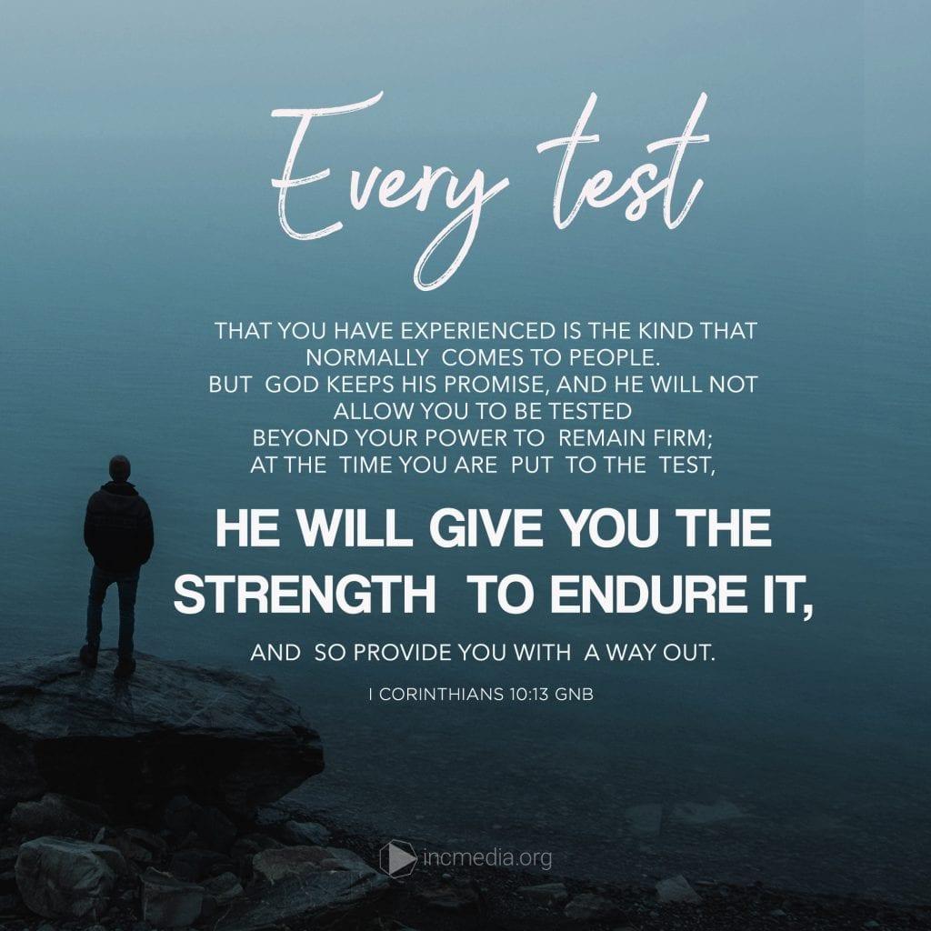 1 Corinthians 10:13 GNB