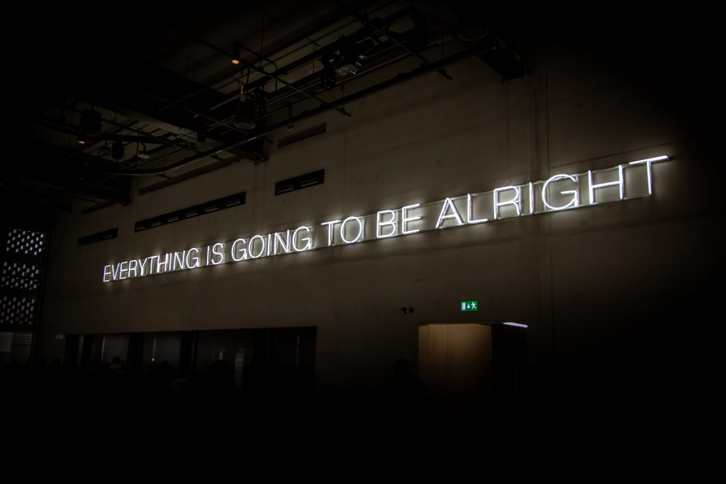 """Illuminated sign """"everything is going to be alright"""""""