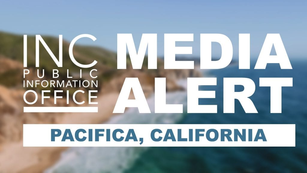 Blue ocean meets a cliff shoreline with text: INC Public Information Office Media Alert - Pacifica, California